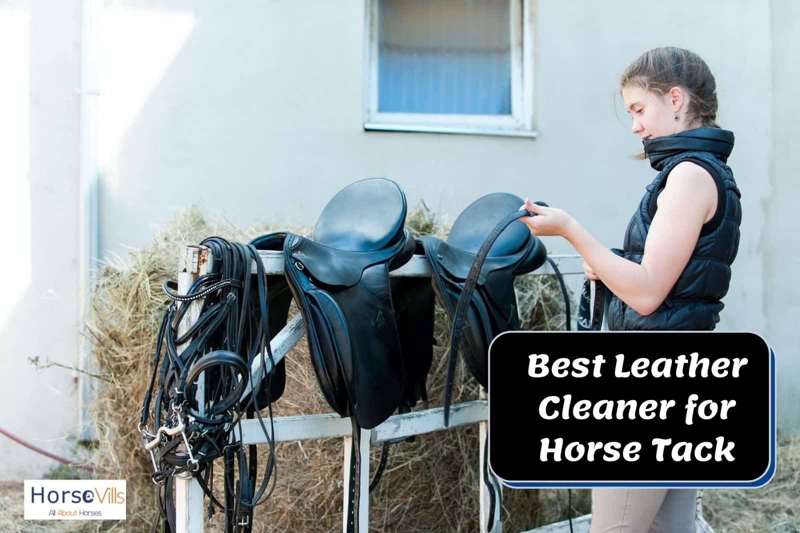 lady cleaning the horse tack using the best leather cleaner for horse tack